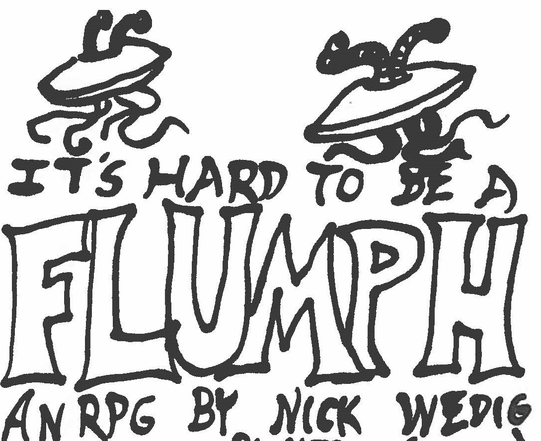 It's Hard to Be a Flumph